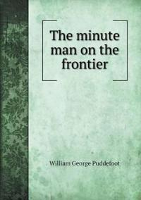 The Minute Man on the Frontier
