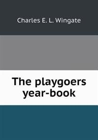 The Playgoers Year-Book