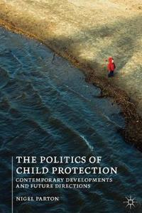 The Politics of Child Protection