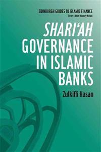 Shari'ah Governance in Islamic Banks