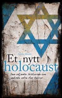Et nytt holocaust - Giulio Meotti   Inprintwriters.org