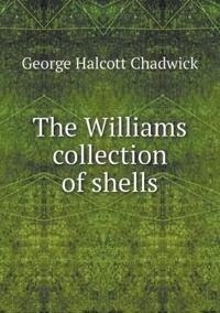 The Williams Collection of Shells