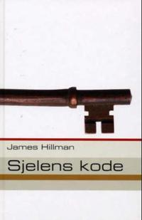 Sjelens kode - James Hillman pdf epub