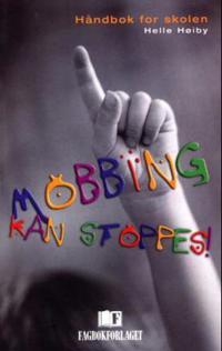 Mobbing kan stoppes! - Helle Høiby | Ridgeroadrun.org