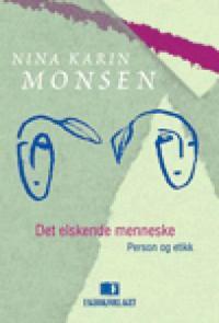 Det elskende menneske - Nina Karin Monsen pdf epub