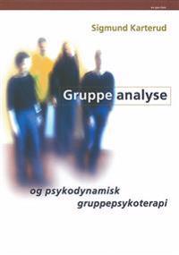 Gruppeanalyse og psykodynamisk gruppepsykoterapi