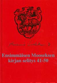 Ensimmäisen Mooseksen kirjan selitys 41-50