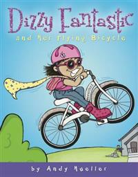 Dizzy Fantastic and Her Flying Bicycle