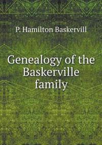 Genealogy of the Baskerville Family
