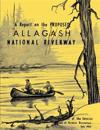 A Report on the Proposed Allagash National Riverway
