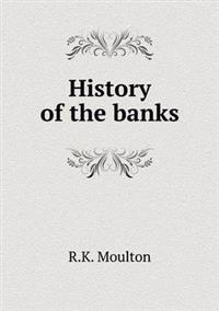 History of the Banks