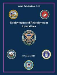 Deployment and Redeployment Operations (Joint Publication 3-35)