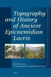 Topography and History of Ancient Epicnemidian Locris