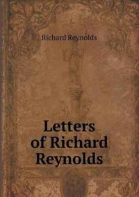 Letters of Richard Reynolds