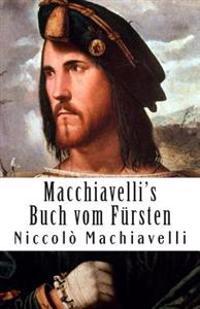 Macchiavelli's Buch Vom Fürsten