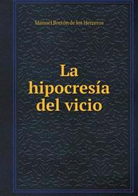 La Hipocresia del Vicio