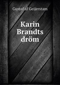 Karin Brandts Drom