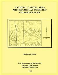 National Capital Area Archeological Overview and Survey Plan