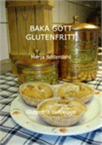 Baka gott glutenfritt