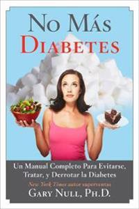 No más diabetes/ No More Diabetes