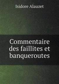 Commentaire Des Faillites Et Banqueroutes