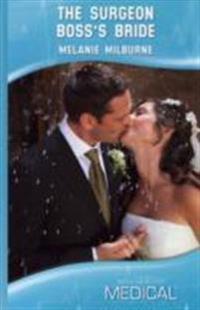 Surgeon bosss bride