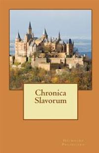 Chronica Slavorum