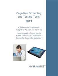 Cognitive Screening and Testing Tools: Computerized Cognitive Assessment Products: Neurocognitive Screening for ADHD, Memory Loss, Alzheimer's, Dement
