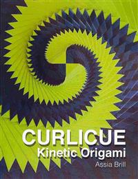 Curlicue: Kinetic Origami