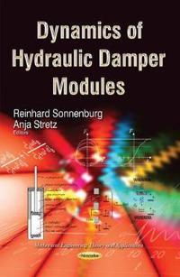 Dynamics of Hydraulic Damper Modules