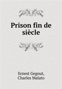 Prison Fin de Siecle