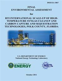 Final Environmental Assessment for Rti International Scale-Up of High-Temperature Syngas Cleanup and Carbon Capture and Sequestration Technologies, Po