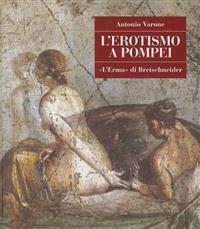 L'Erotismo a Pompei