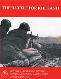 The Battle for Khe Sanh