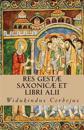 Res Gestæ Saxonicæ Et Libri Alii