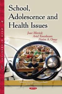 School, AdolescenceHealth Issues