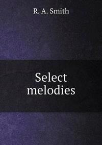 Select Melodies