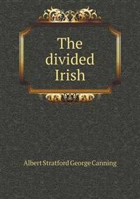 The Divided Irish