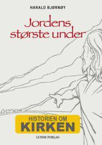 Jordens største under - Harald Bjørnøy   Inprintwriters.org