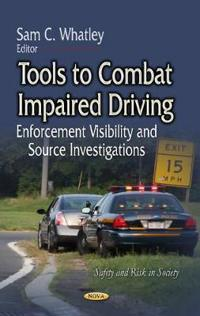 Tools to Combat Impaired Driving