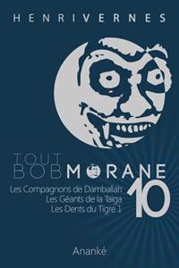 Tout Bob Morane/10