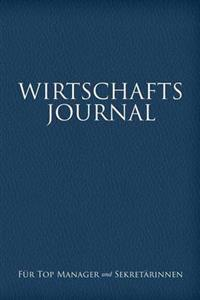 Wirtschafts-Journal Fur Top Manager Und Sekretarinnen
