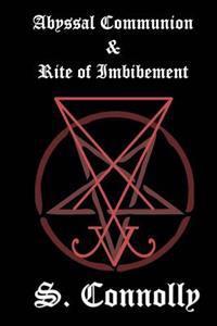Abyssal Communion & Rite of Imbibement