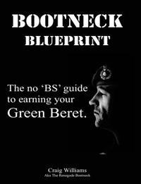 Bootneck Blueprint: Maximise Your Chance of Earning a Green Beret