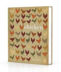 Chicken: The New Classics