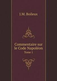 Commentaire Sur Le Code Napoleon Tome 1