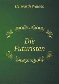 Die Futuristen
