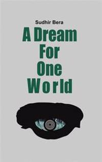 Dream For One World