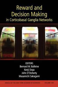 Reward and Decision Making in Corticobasal Ganglia Networks