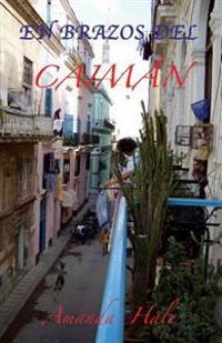 En Brazos del Caimán